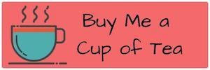 Buy Me a Cup of Tea