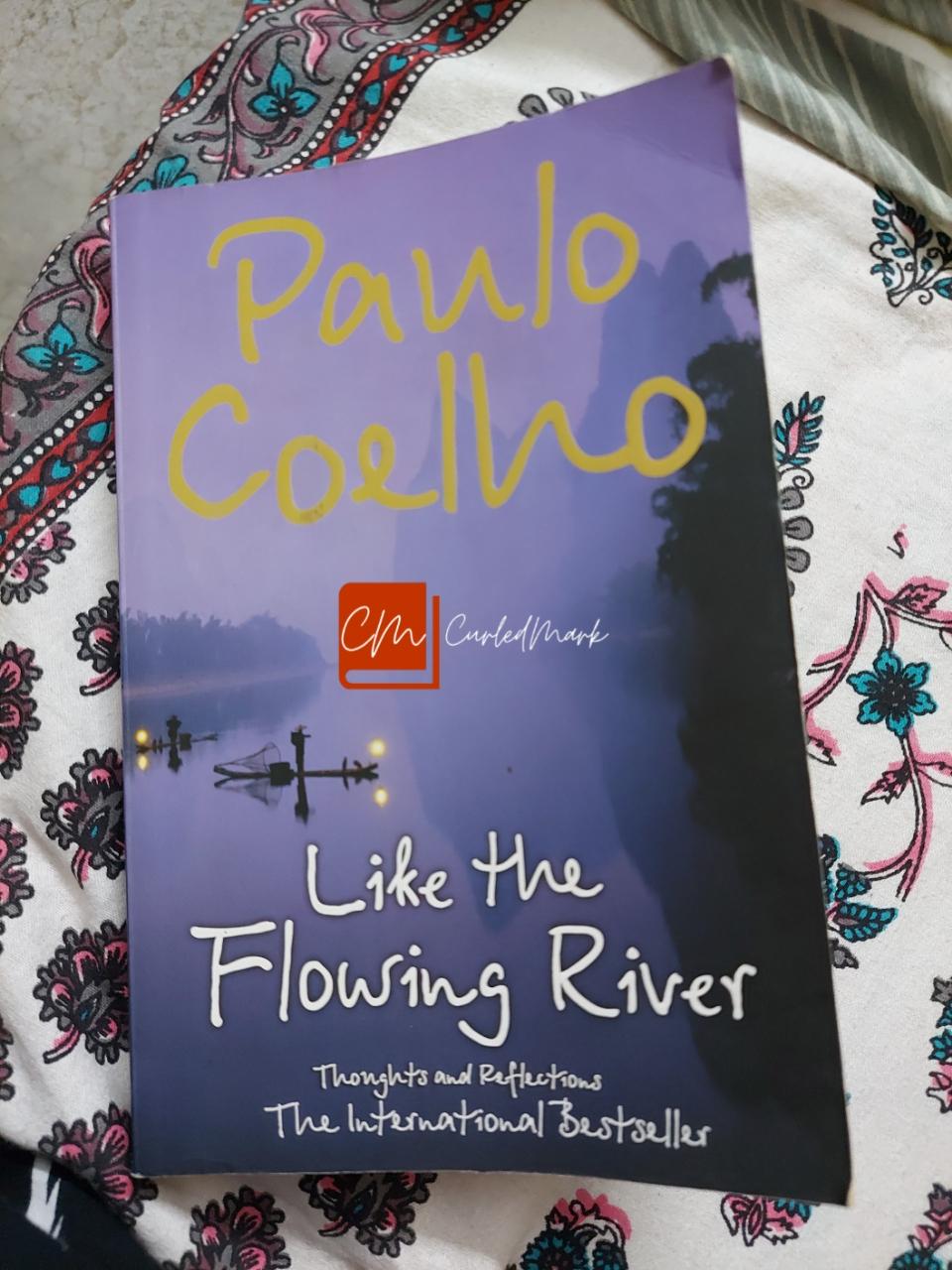 Like the flowing river by Paulo Coelho Summary