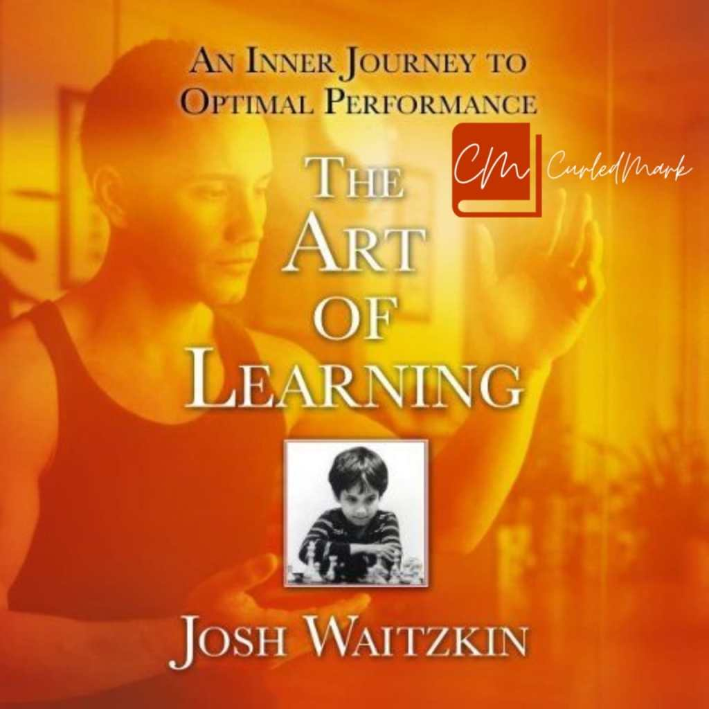 The Art of Learning Book Summary