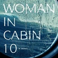 REVIEW:  THE WOMAN IN CABIN 10, BY RUTH WARE
