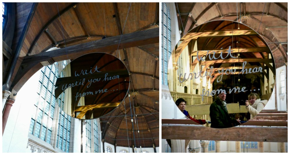 Mirror with message in Oude Kerk Amsterdam |curlytraveller.com