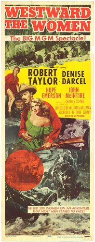 Westward the Women William A. Wellman