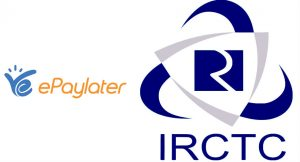 IRCTC launches ePayLater: Enables book now and pay later option