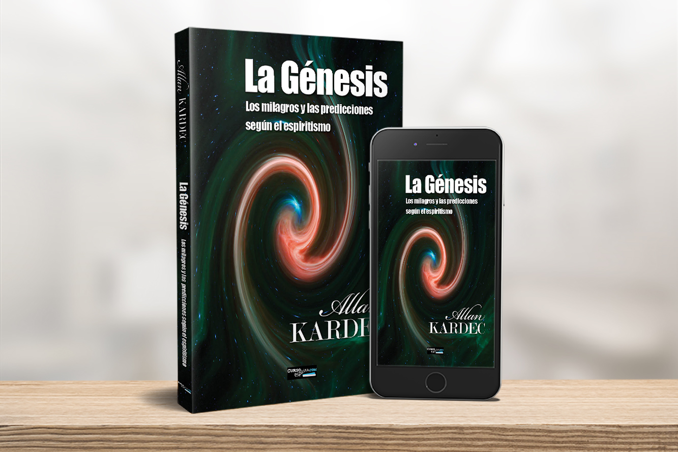 La Génesis, los milagros y las profecías según el Espiritismo. Allan Kardec