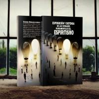 Exposición y Defensa de las verdades fundamentales del Espiritismo