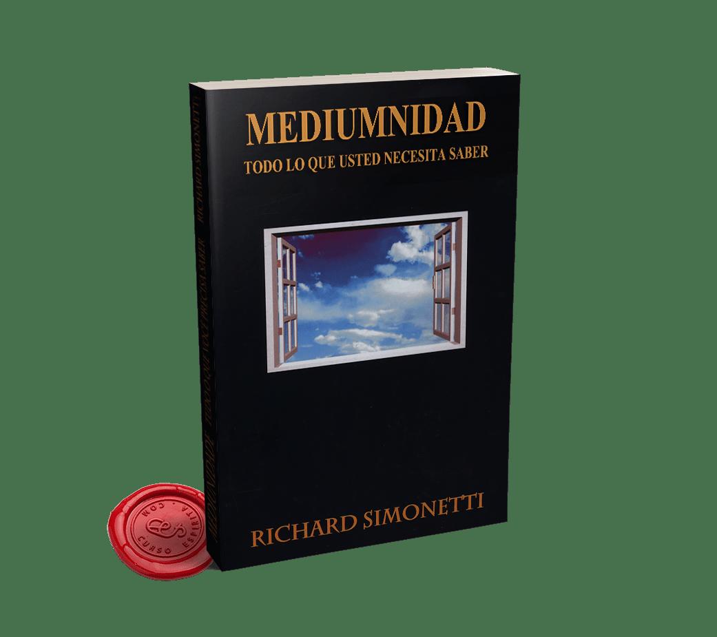 Portada Mediumnidad, todo lo que usted necesita saber por Richard Simonetti