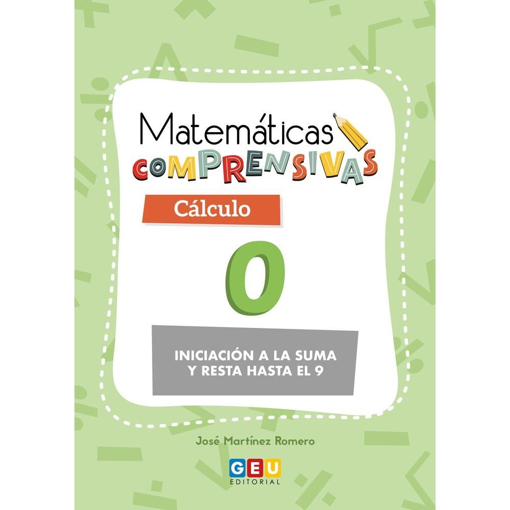 MATEMÁTICAS COMPRENSIVAS. CÁLCULO 0