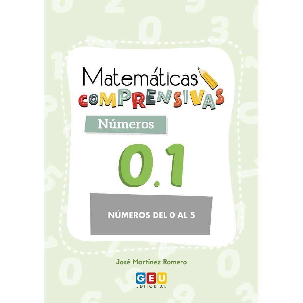 MATEMÁTICAS COMPRENSIVAS. NÚMEROS 0.1