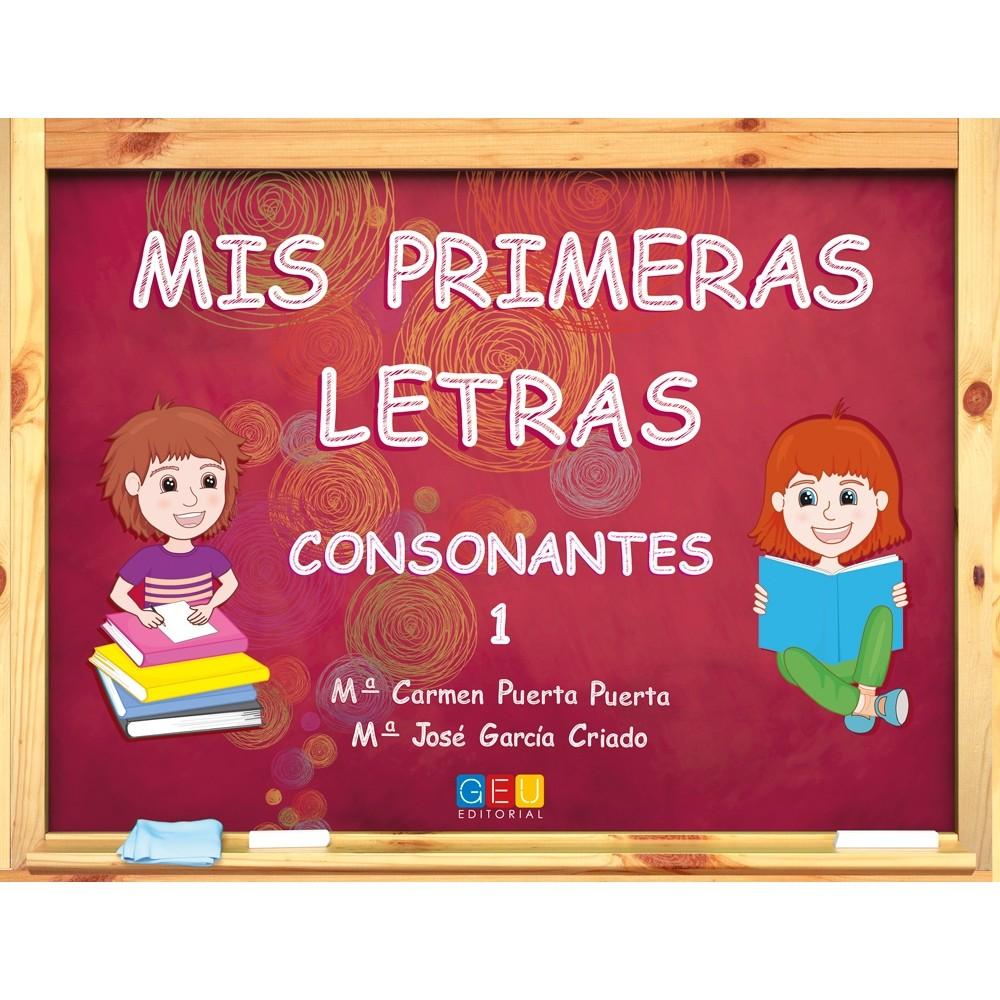 ★ MIS PRIMERAS LETRAS: CONSONANTES 1