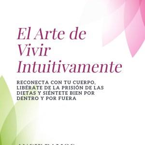 El Arte de vivir Intuitivamente