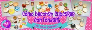 Curso Como Decorar Cupcakes con Fondant por Rosa Quintero