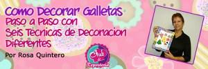 Banner Curso Galletas Decoradas por Rosa Quintero