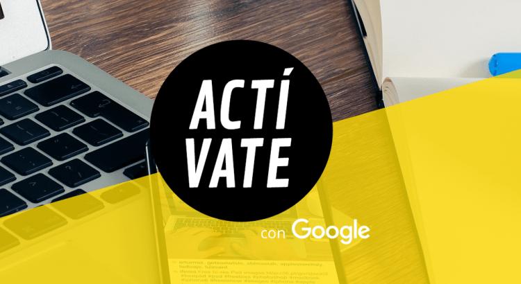 ¿Qué es Google Actívate o los programas de formación de Google?