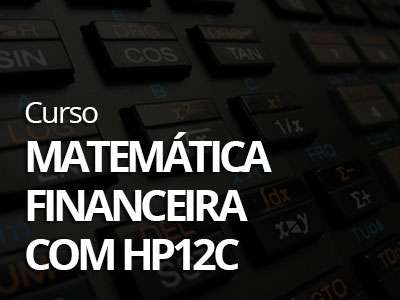 Matemática Financeira com a HP12C