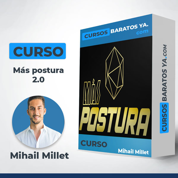 Más postura 2.0 - Mihail Millet