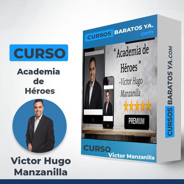 Academia de Héroes - Victor Hugo Manzanilla