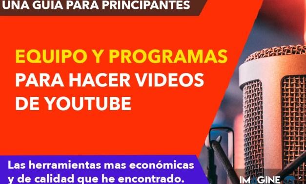 Programas para hacer Videos de Youtube