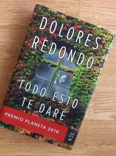 Portada del libro Todo esto te daré, Dolores Redondo