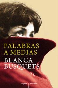 Palabras a medias, Blanca Busquets