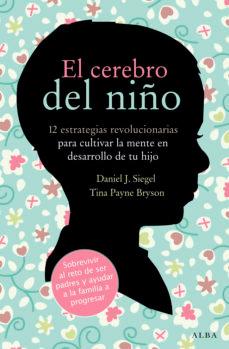 libros para padres primerizos. El cerebro del niño - Daniel J. Siegel