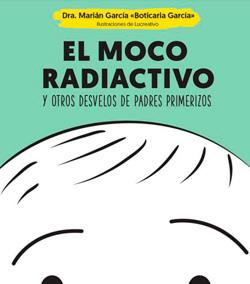 El moco radiactivo - Boticaria García