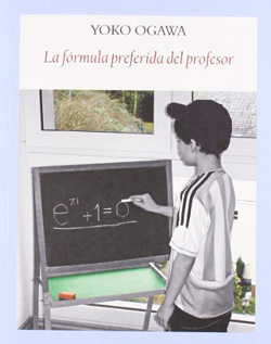 La fórmula preferida del profesor - Yoko Ogawa