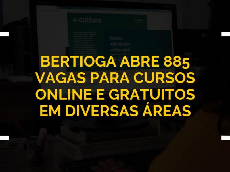 Bertioga abre 885 vagas para cursos online e gratuitos em diversas áreas
