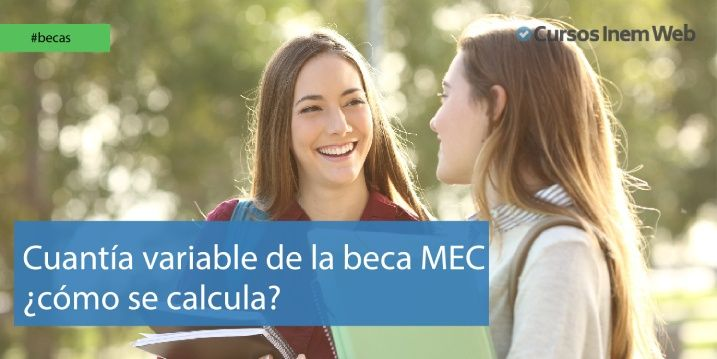 Cuantía variable de las becas MEC