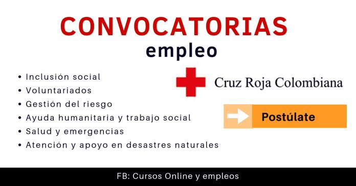 Cruz Roja Colombiana empleo en ayuda humanitaria
