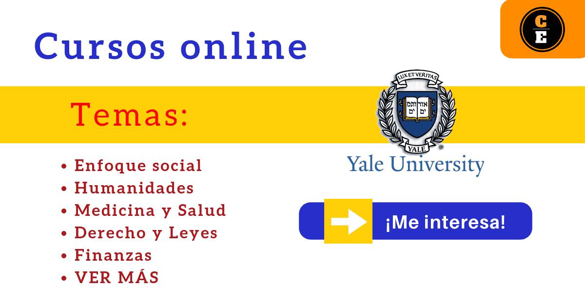 Universidad De Yale Cursos Gratis Y Abiertos Incluyen Certificado