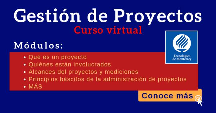 Gestión de Proyectos curso Tec de Monterrey