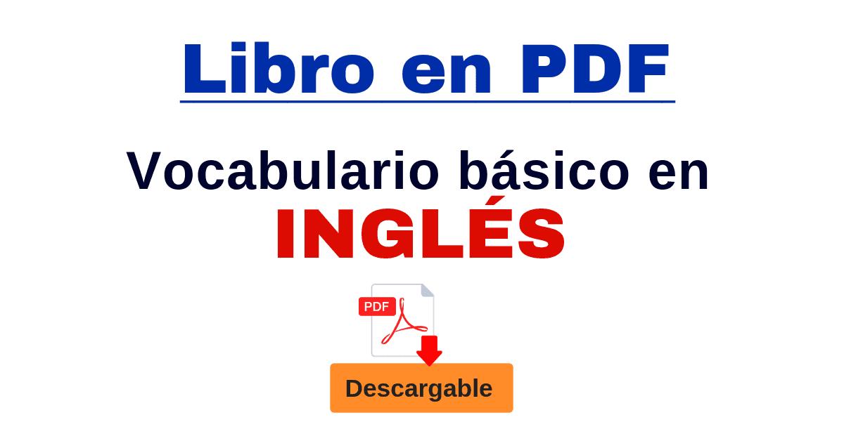 Vocabulario En Inglés Básico Descarga El Libro Pdf Completo