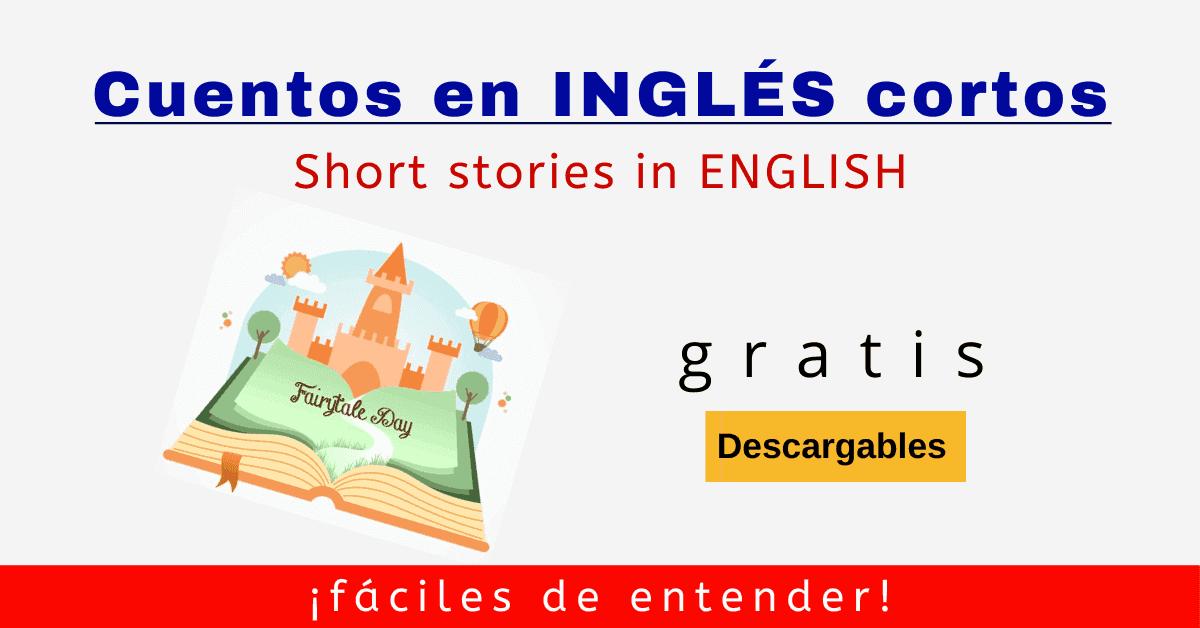 Cuentos Cortos En Inglés Que Todo Principiante Entiende