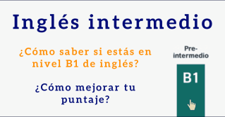 nivel b1 ingles intermedio