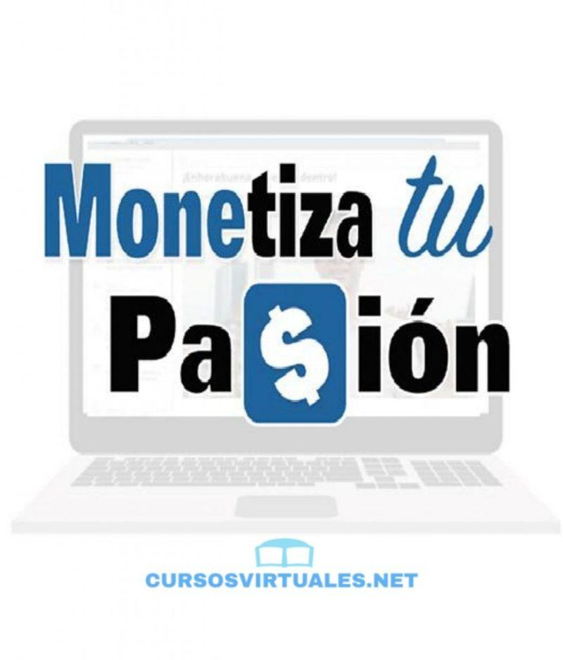Monetiza tu pasión