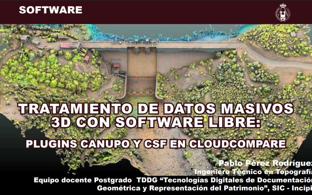 Software libre para procesar nubes de puntos 3D masivas