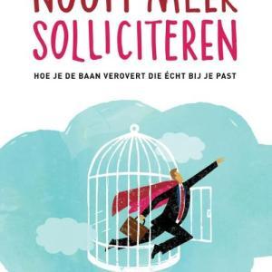 Nooit meer solliciteren - Sylvie van den Meerendonk - Paperback (9789461261717)