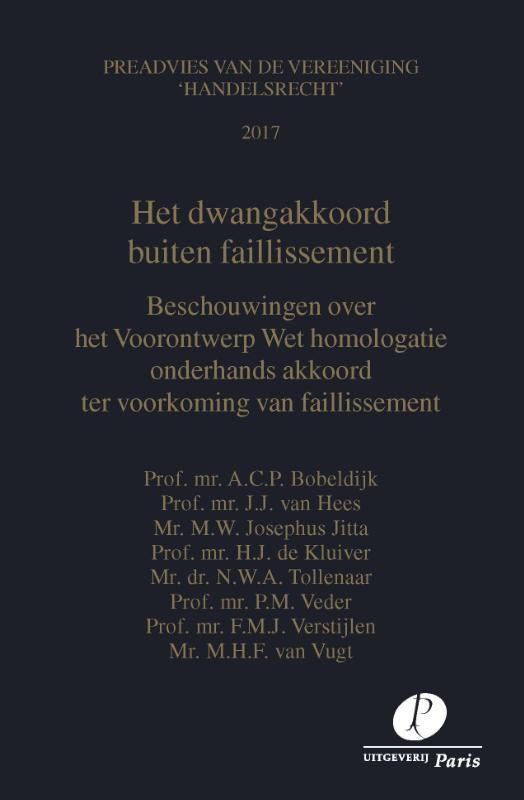 Preadviezen Vereeniging 'Handelsrecht' - Het dwangakkoord buiten faillissement