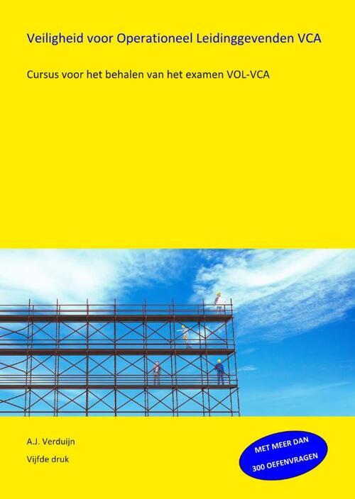 Veiligheid voor Operationeel Leidinggevenden VCA - A.J. Verduijn - Paperback (9789491595349)