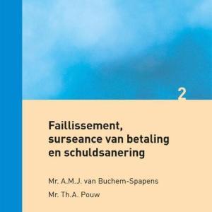 Faillissement, surseance van betaling en schuldsanering - A.M.J. van Buchem-Spapens, Th.A. Pouw - Paperback (9789013147506)