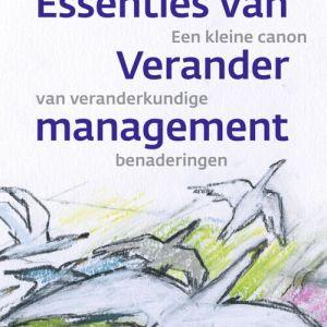 Essenties van verandermanagement - Marlieke van Grinsven - eBook (9789024439805)