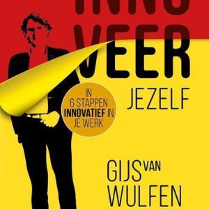 Innoveer jezelf - Gijs van Wulfen - Paperback (9789462960541)