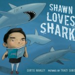 cover of Shawn Loves Sharks - 350dpi