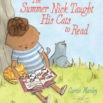 cover of The Summer Nick Taught His Cats to Read - 350dpi