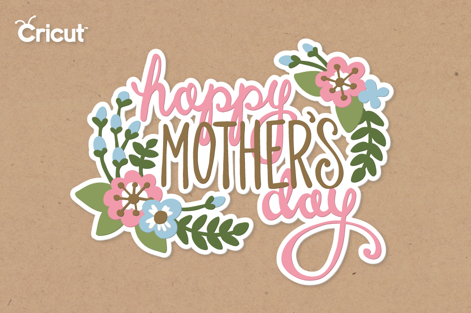 Happy Mother's Day Phrase - Cricut