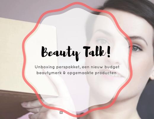 beauty talk 3 2018 5 - Beauty Talk #3   Tof perspakket, nieuw budgetmerk & opgemaakte producten