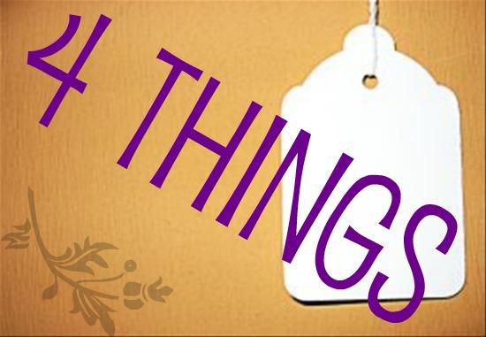 4thingstag - Tag: 4 things...