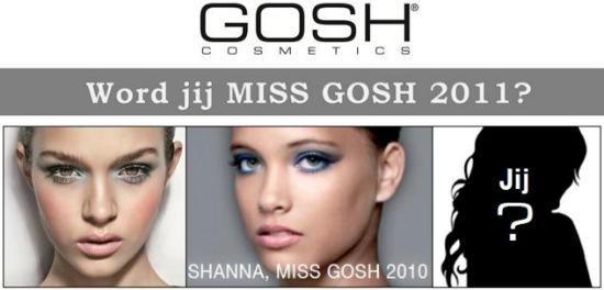 missgosh2011 - Word jij de nieuwe Miss GOSH?