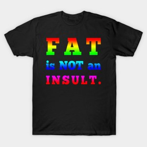 fat-is-not-an-insult
