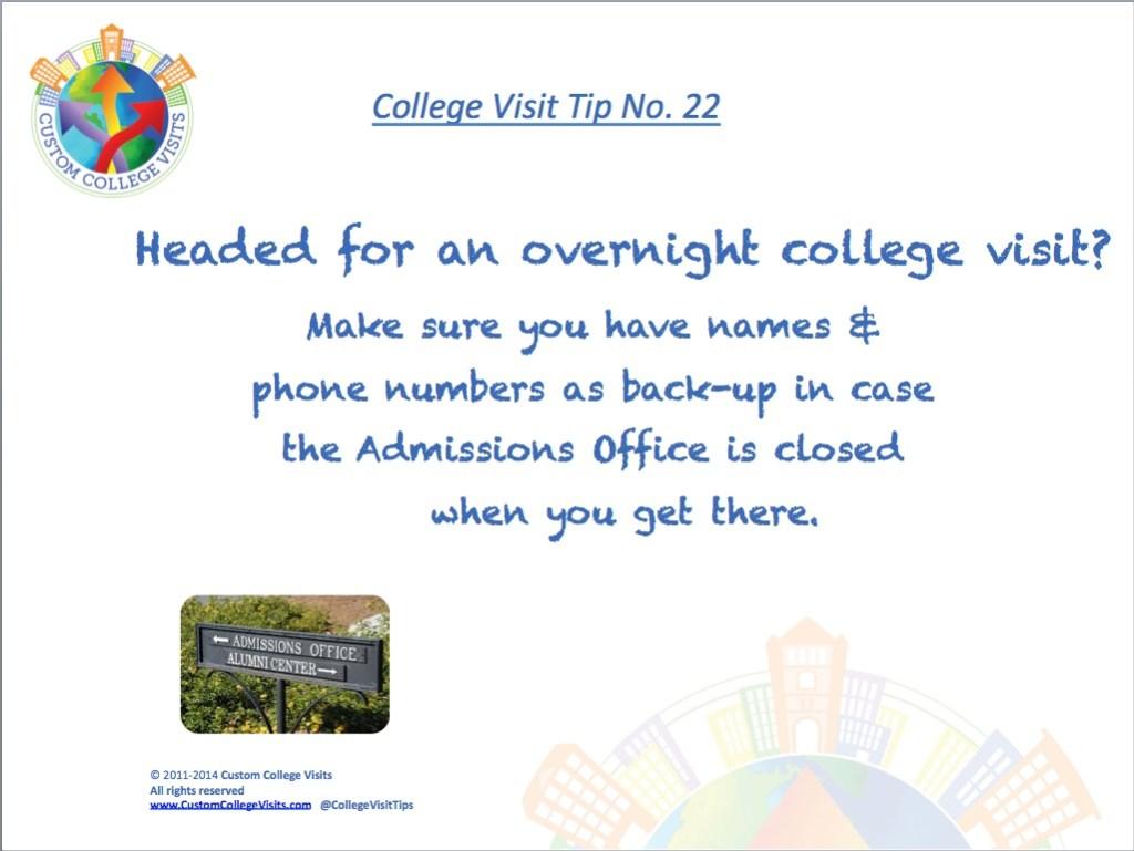 Overnight college visit? Have backup names Custom College Visits